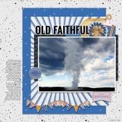 Old Faithful- MK