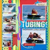 Tubing!- MK