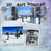 Ski Any Mountain- MK