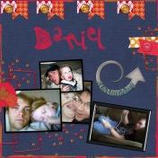 Daniel at his ummm....