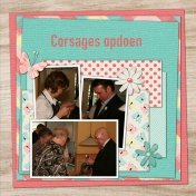 Put on corsages