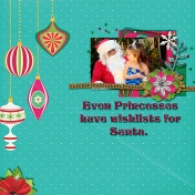 Even Princesses Have Wishes For Santa