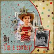 Hey, I'm a Cowboy