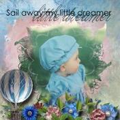Sail away little Dreamer