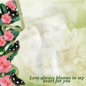 Love Always Blooms