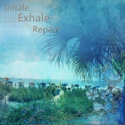 Inhale, Exhale, Repeat