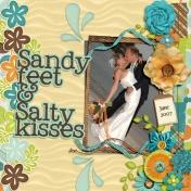 sandy feet, salty kisses
