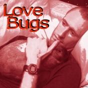 2009-07-06, Love Bugs