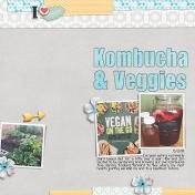 Kombucha & Veggies