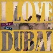 I love Dubai!