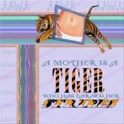 A Mother's Stripes