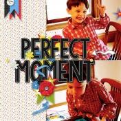 Perfect Moment I