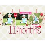 11 months...