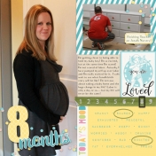 My First Pregnancy- Month 8
