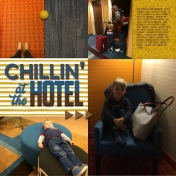 Chillin' At The Hotel