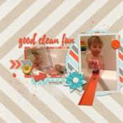 good. clean. fun.