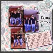 Last Pajama Christmas