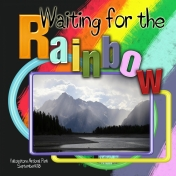 YNP Storm- Waiting for the Rainbow