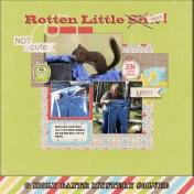 Rotten Little Sh$%!