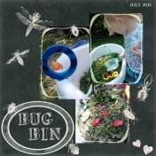 Bug bin