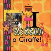 Kissed a Giraffe