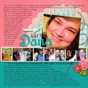 Just Me, Dana