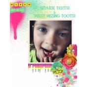 Shark Teeth & First Lost Tooth