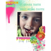 Shark Teeth & First Lost Tooth