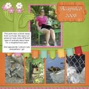 Acapulco- Animal Park 2008
