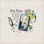 Miss Betsy, 1998