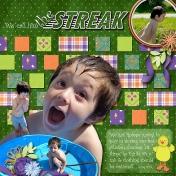 We Call Him the Streak