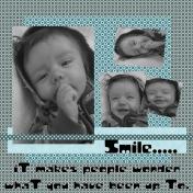 Smile......