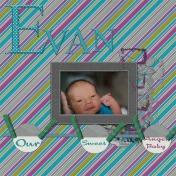 Our Sweet Angel, Evan