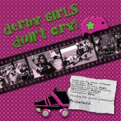 Derby Girls Don't Cry