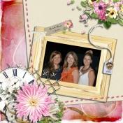 Richelle, Diane & Caireen