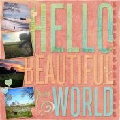 Hello Beautiful World- Left