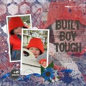 Boy Built Tough
