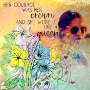 Her courage was her crown