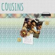 Cousins and Best Friends