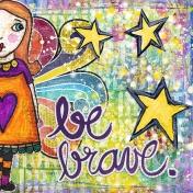 be brave-MOC day 11