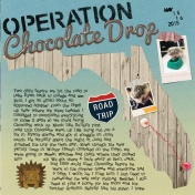 Operation Chocolate Drop