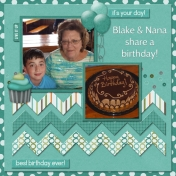 Blake & Nana share a birthday