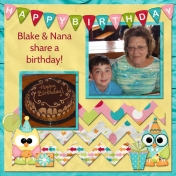 Blake & Nana share a birthday!