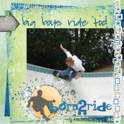 born 2 ride- big boys ride too!
