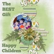 The BEST Gift- Happy Children