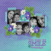 You make me SMILE everyday! (Sherwood Studio)