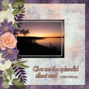 Give me the splendid silent sun! Walt Whitman