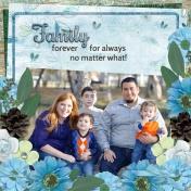 Family forever- for always no matter what! (DFDD)