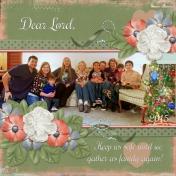 Dear Lord, Keep us safe...