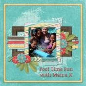 Pool Time Fun with Mama K (JCD)